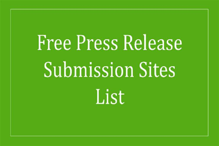 91+ Top Free Press Release Submission Sites List 2021 (Updated)